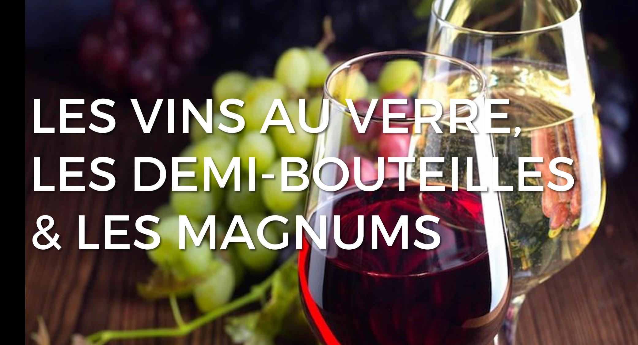 vins-au-verre-demi-bouteille-magnums-criture1